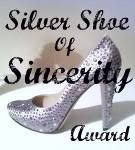 Silver Shoe of Sincerity Award