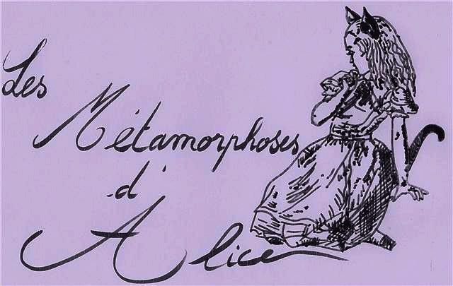 Les métamorphoses d'Alice