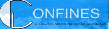Confines. La Revista Online de la Escuela 4-145