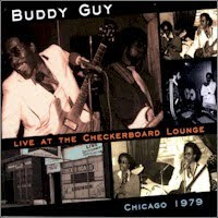 Buddy Guy - Live At The Checkerboard Lounge, Chicago 1979