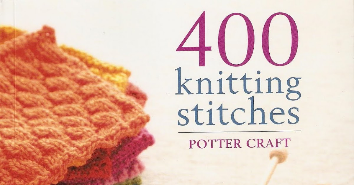 Knitting Stitches Book : Sewing and Knitting Patterns Ideas: Knitting Book