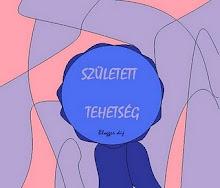 """""""Született tehetség""""- díj"""
