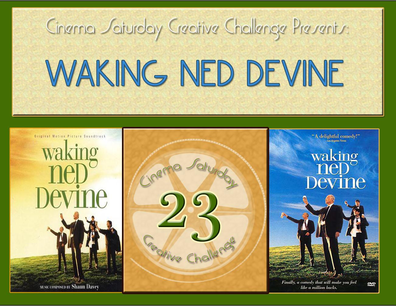 [CSCC+#23+-+Waking+Ned+Devine]