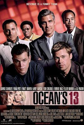 http://2.bp.blogspot.com/_l1GlP856q7I/SVm5s-s7LvI/AAAAAAAABMM/oCXBh16zgjI/s400/oceans-thirteen-poster-c.jpg