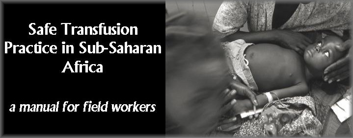 Safe Transfusion Practice in sub-Saharan Africa