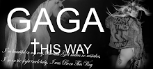 GaGa This Way