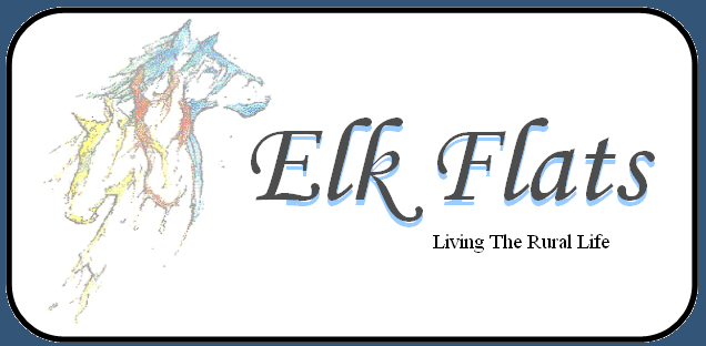 Elk Flats - Living the rural life
