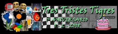 Aniversario Tres Tristes Tigres