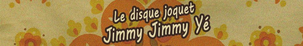 Jimmy Jimmy Yé