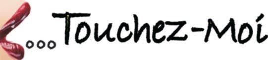 Touchez-Moi