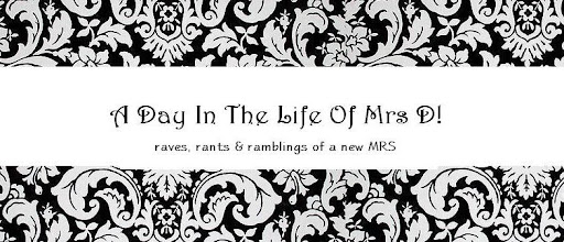 A Day in the Life of Mrs D!