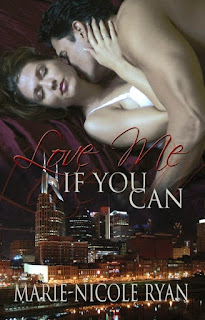 Love Me If You Can by Marie-Nicole Ryan