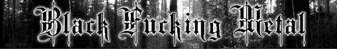 ¡Black Fucking Metal!