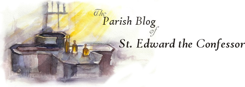 Parish Blog of St Edward the Confessor