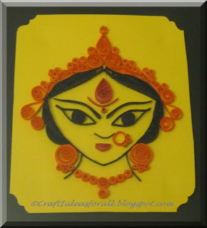 Craft Ideas Navratri on Craft Ideas For All  Happy Navratri   Paper Quilled Durga Ma