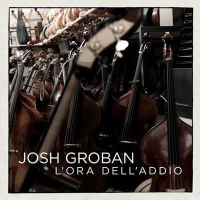Josh Groban - L'Ora Dell'Addio