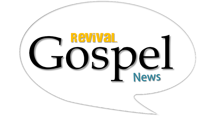 REVIVAL GOSPEL NEWS