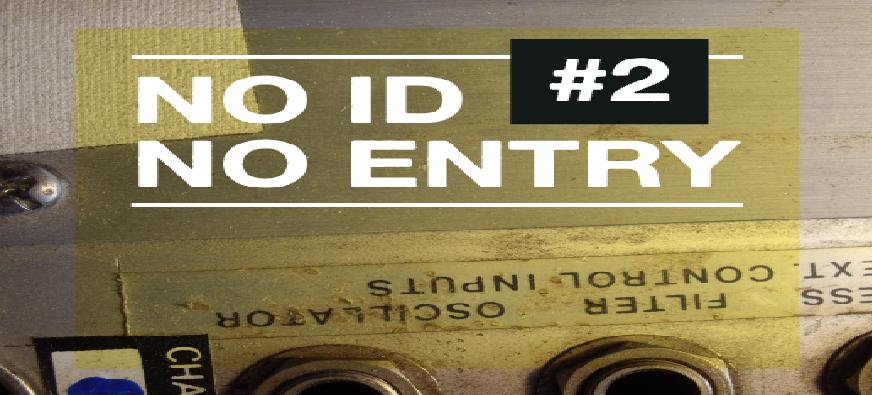 No ID, No Entry