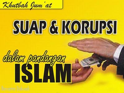 Khutbah Jum At Suap Dan Korupsi Dalam Perspektif Islam Bersama