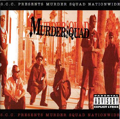 http://2.bp.blogspot.com/_lLpAsJyf_xg/ScUaHIkifXI/AAAAAAAAA3A/C-KyyRB0Oi4/s400/Murder+Squad+-+....Nationwide+-+1996+-+LA.jpg