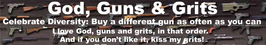 God, Guns and Grits