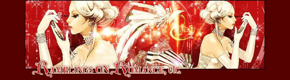 Ramblings on Romance Etcetera, Etcetera