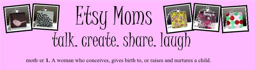 Etsy Moms