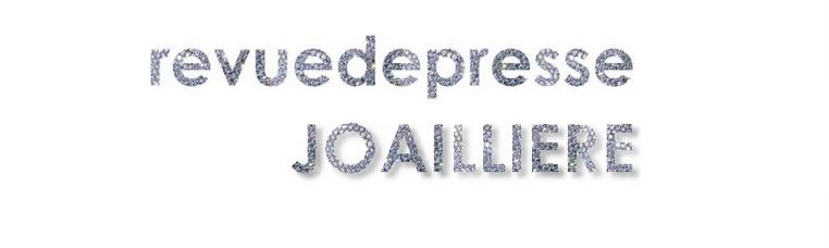 Revue de presse Joaillière