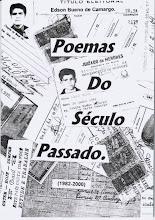 POEMAS DO SÉCULO PASSADO (1982-2000)