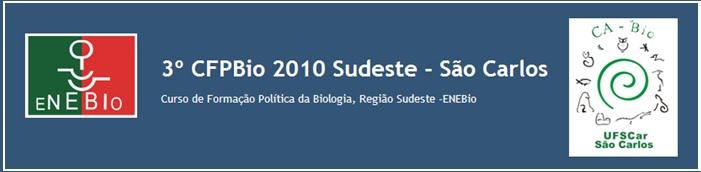 3º CFPBio 2010 Sudeste - São Carlos