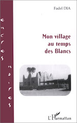 Mon Village Au Temps Des Blancs