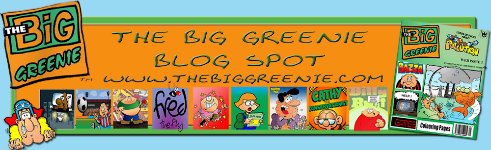 The Big Greenie Blog Spot