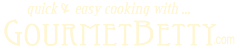 Gourmet Betty, Cooking Instructor