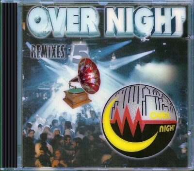 Over Night Remix – Discografia