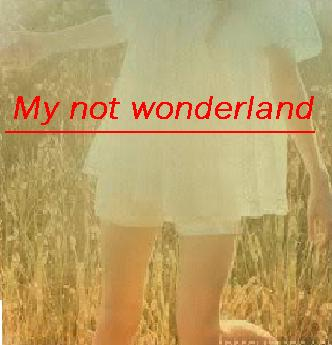 My not Wonderland