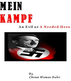 Mein Kampf - An Evil or A Needed Hero