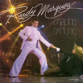 Rudy Marquez - Dancing & Dancing 1979
