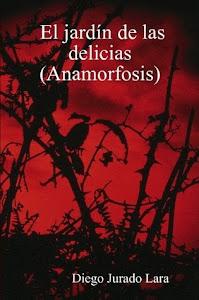 El jardín de las delicias (Anamorfosis)