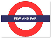 few and far london