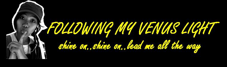 following my venus light