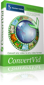 Nuclear Coffee ConvertVid 1.0.0.31