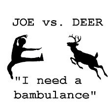 Joe vs. Deer T-Shirts!  Just Click the Pic!