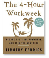 The four hour work week, by timothy ferriss