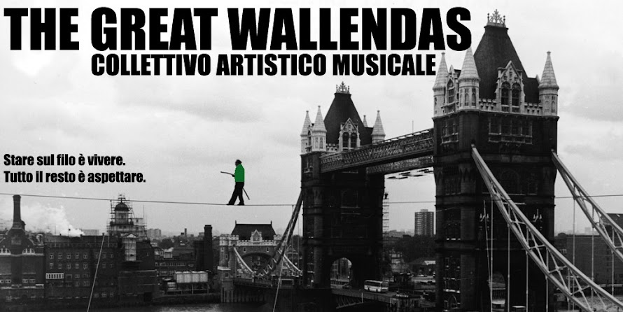The Great Wallendas, collettivo artistico musicale.