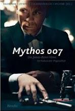 Mythos 007 - Die James-Bond-Filme im Fokus der Popkultur