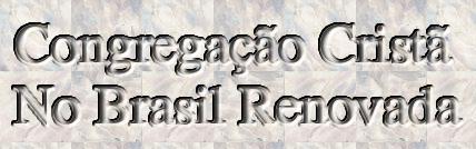 Congregação Cristã No Brasil Renovada