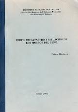 Perfil de catastro y situación de los museos del Perú