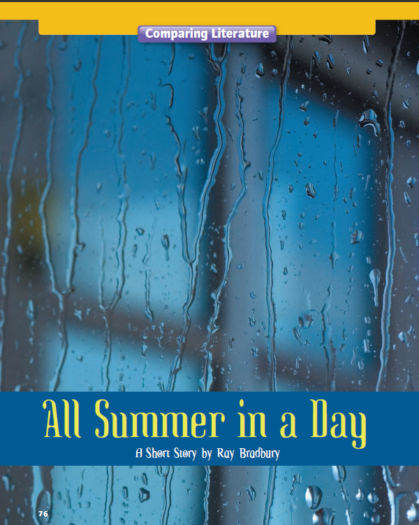 all summer in a day by In some ways, all summer in a day felt like asimov-lite the story explores belief  in something unseen (and how people react to it) it also shows the crazy mob.