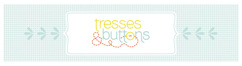 Tresses & Buttons