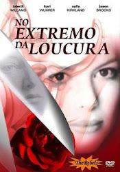 Baixar Filme No Extremo Da Loucura (Dublado) Online Gratis